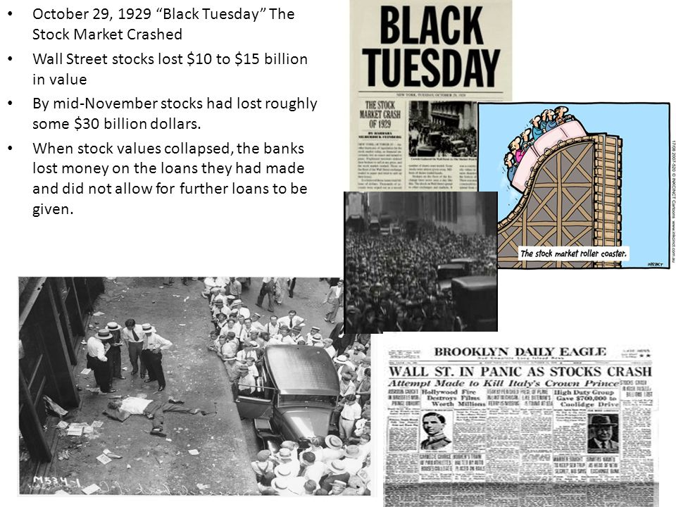 October 29, 1929 Black Tuesday The Stock Market Crashed
