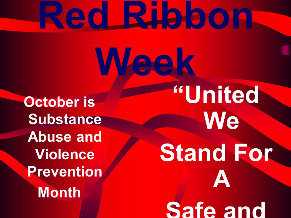 October is Substance Abuse and Violence Prevention