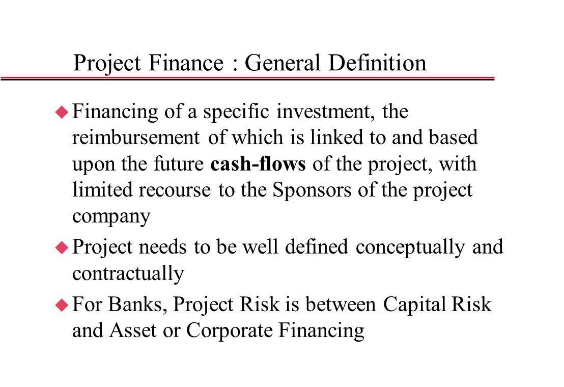 Project Finance : General Definition