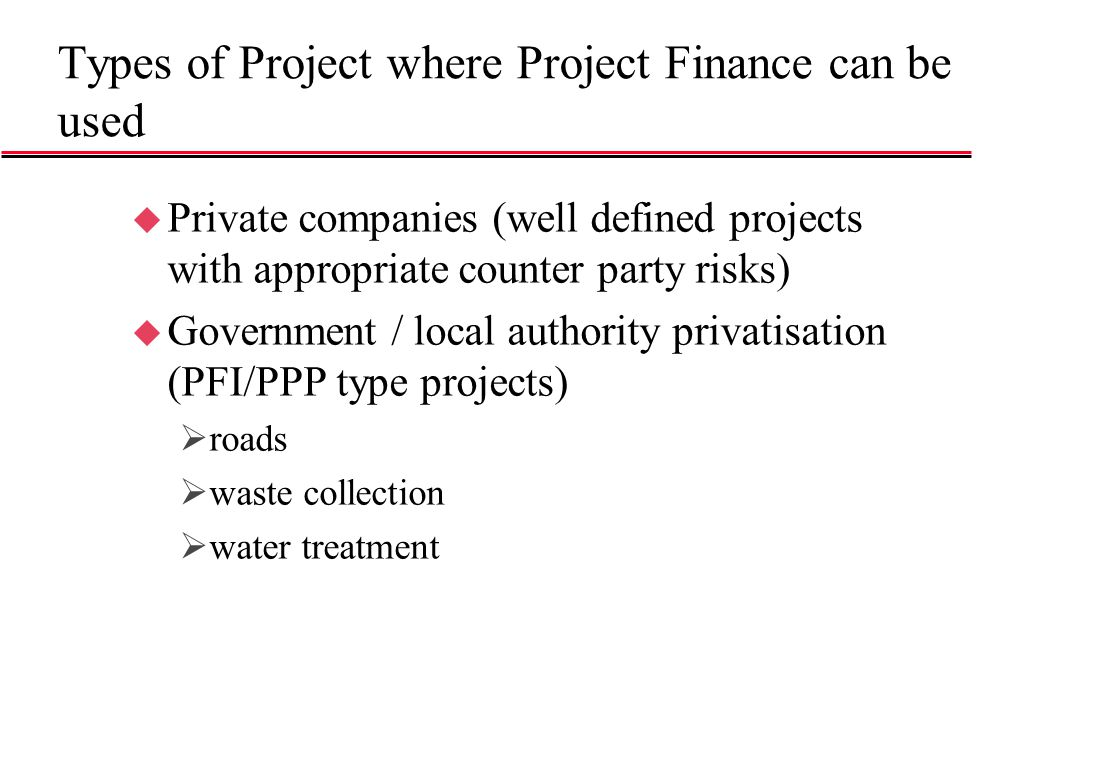 Types of Project where Project Finance can be used