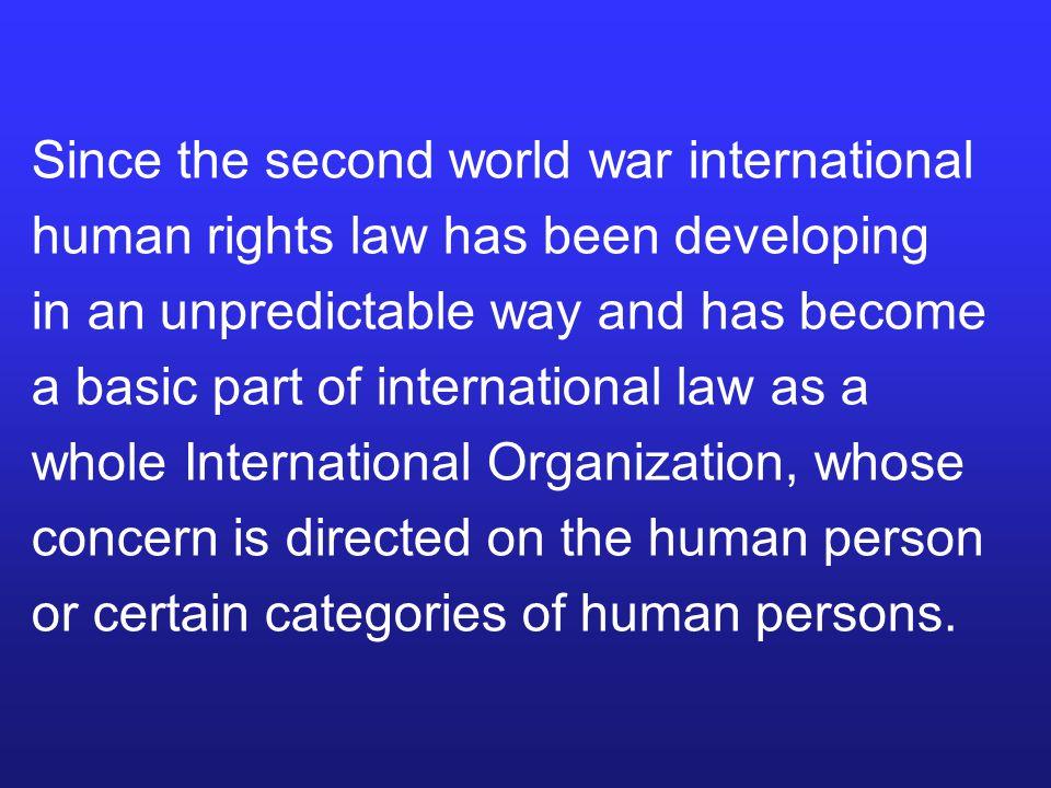 Since the second world war international