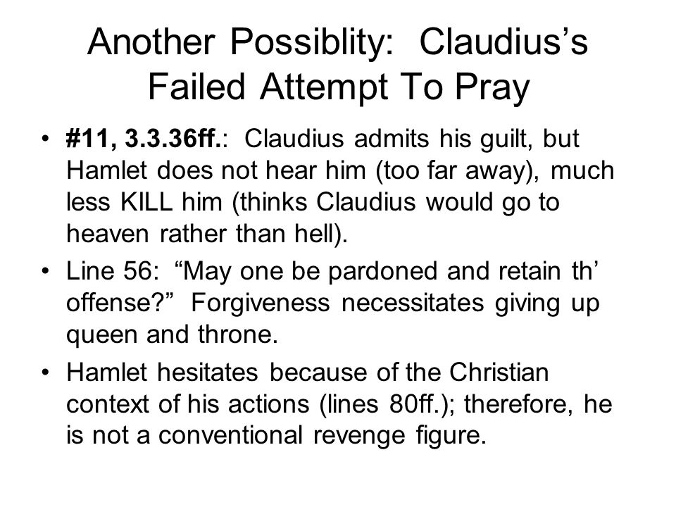 Another Possiblity: Claudius's Failed Attempt To Pray