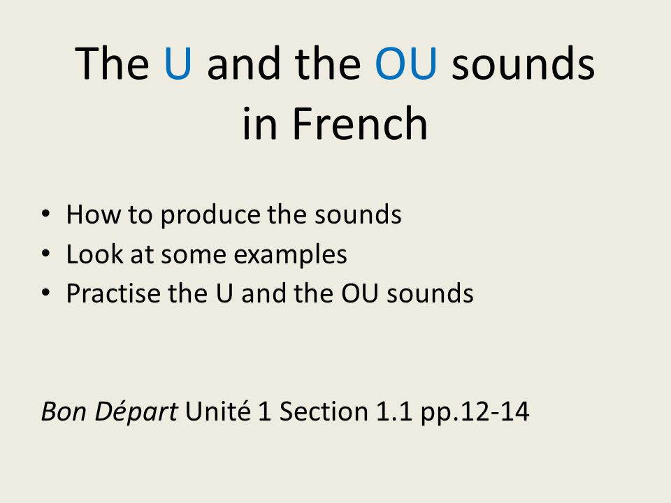 The U and the OU sounds in French - ppt video online download