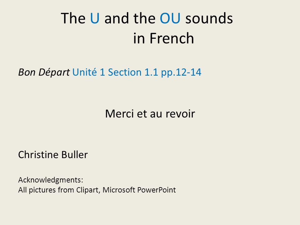 The U and the OU sounds in French Merci et au revoir