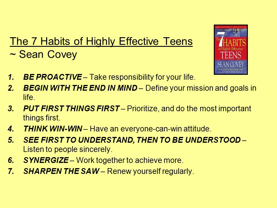 The 7 Habits of Highly Effective Teens ~ Sean Covey