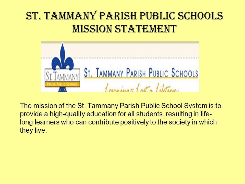 St. Tammany Parish Public Schools Mission Statement