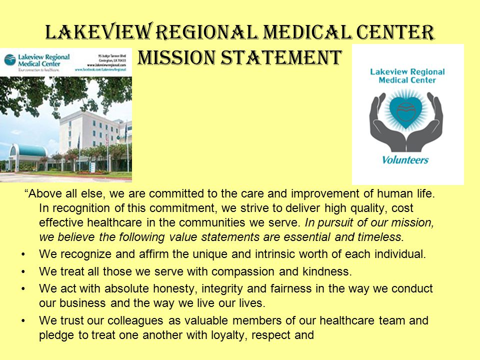 Lakeview Regional Medical Center Mission Statement