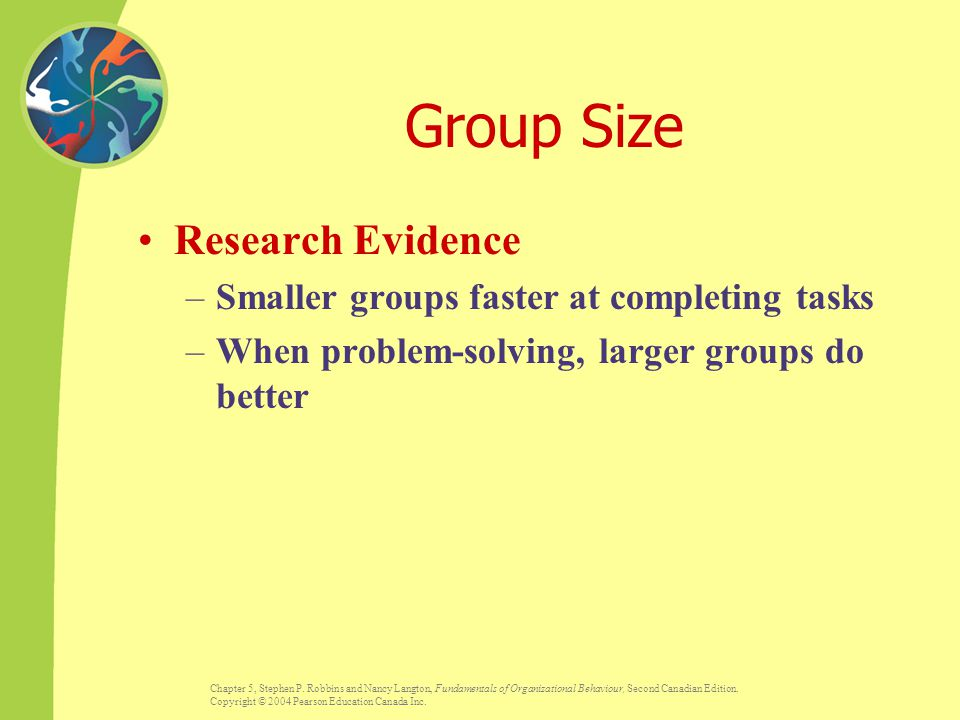 Group Size Research Evidence Smaller groups faster at completing tasks