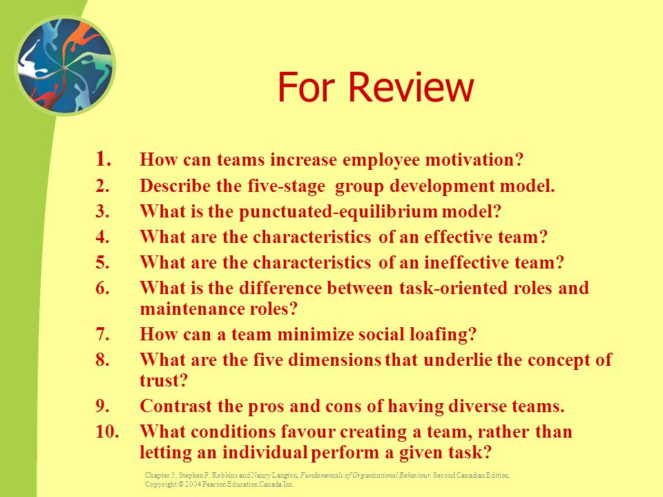 For Review 1. How can teams increase employee motivation