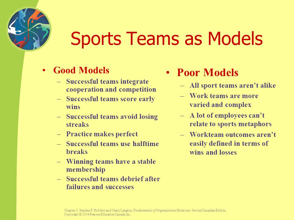 Sports Teams as Models Poor Models Good Models