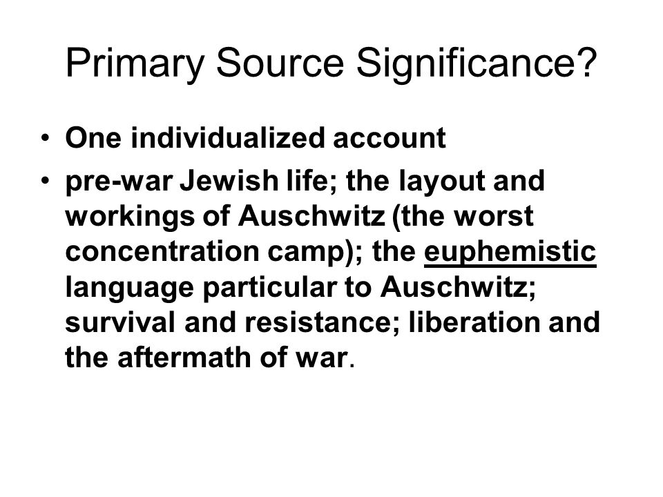 Primary Source Significance