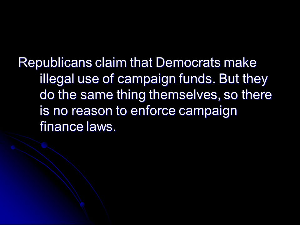 Republicans claim that Democrats make illegal use of campaign funds