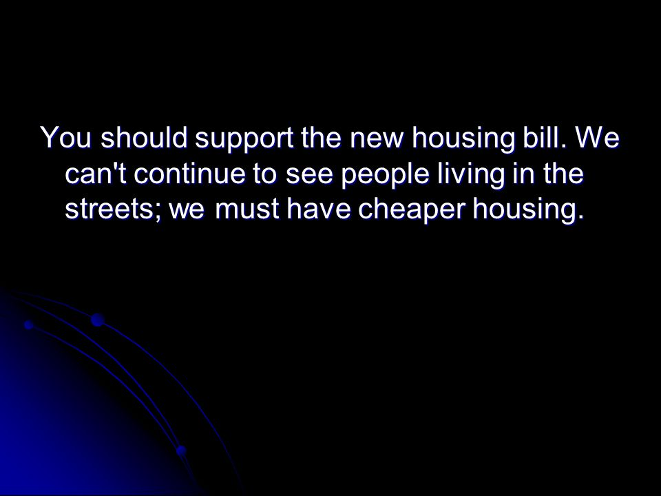 You should support the new housing bill