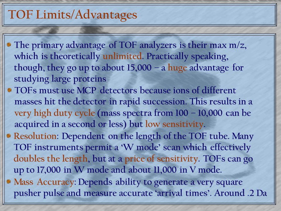TOF Limits/Advantages