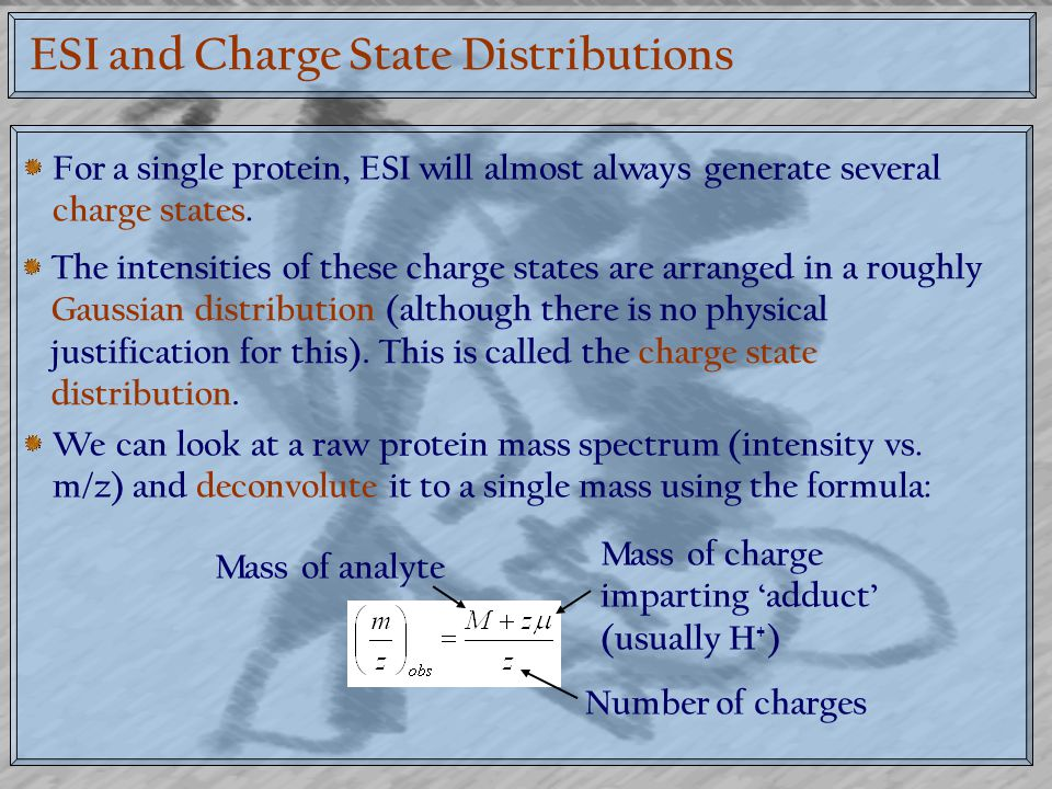 ESI and Charge State Distributions