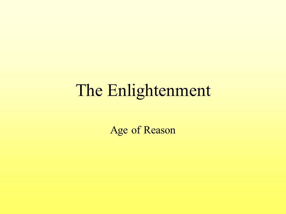 The Enlightenment Age of Reason