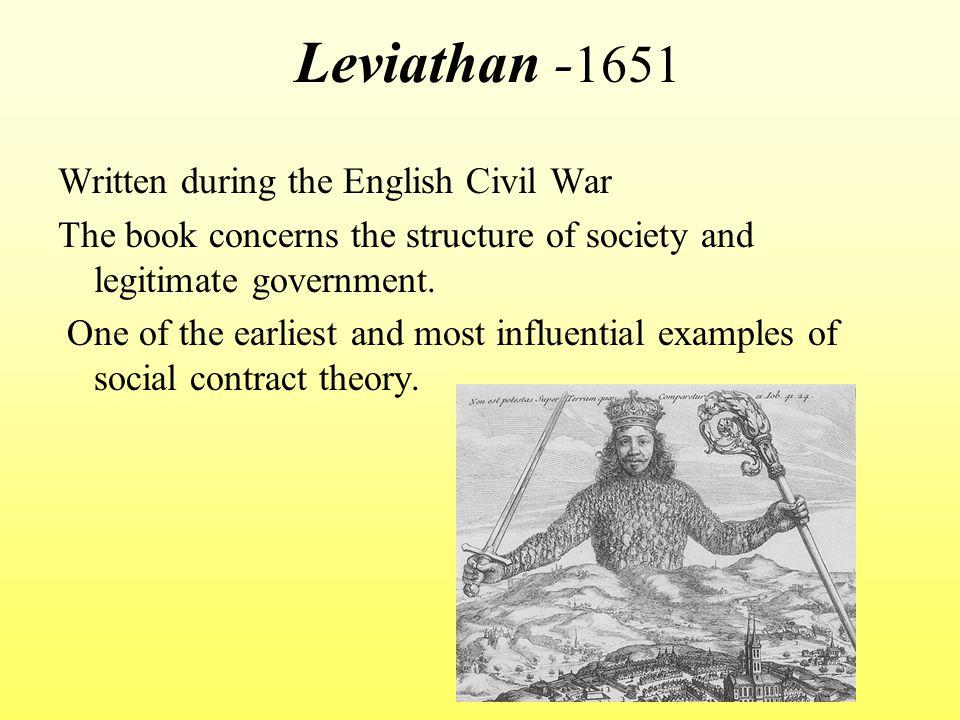 Leviathan -1651 Written during the English Civil War