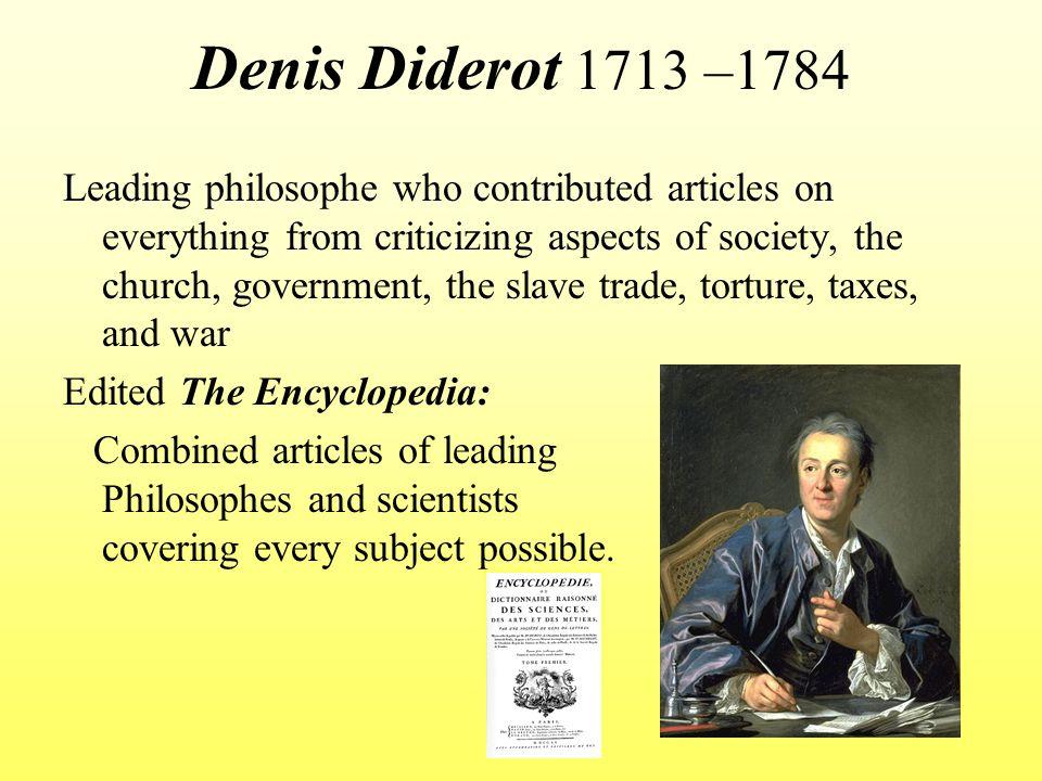 Denis Diderot 1713 –1784