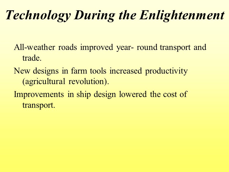 Technology During the Enlightenment
