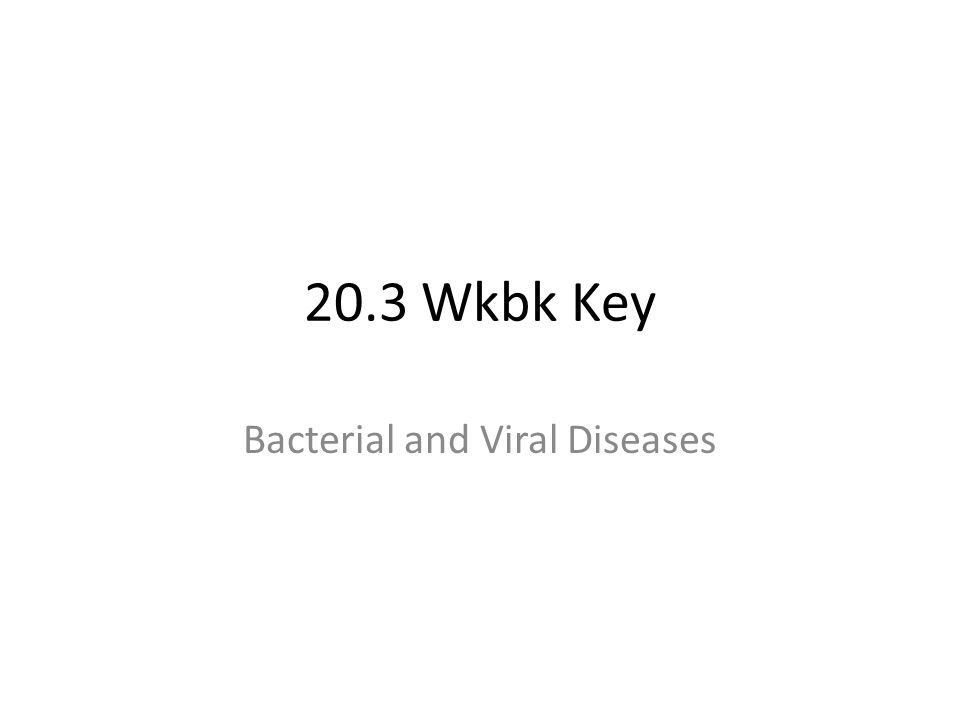 Bacterial and Viral Diseases