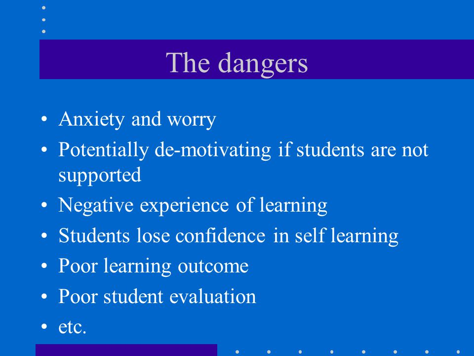 The dangers Anxiety and worry