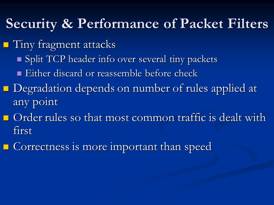 Security & Performance of Packet Filters