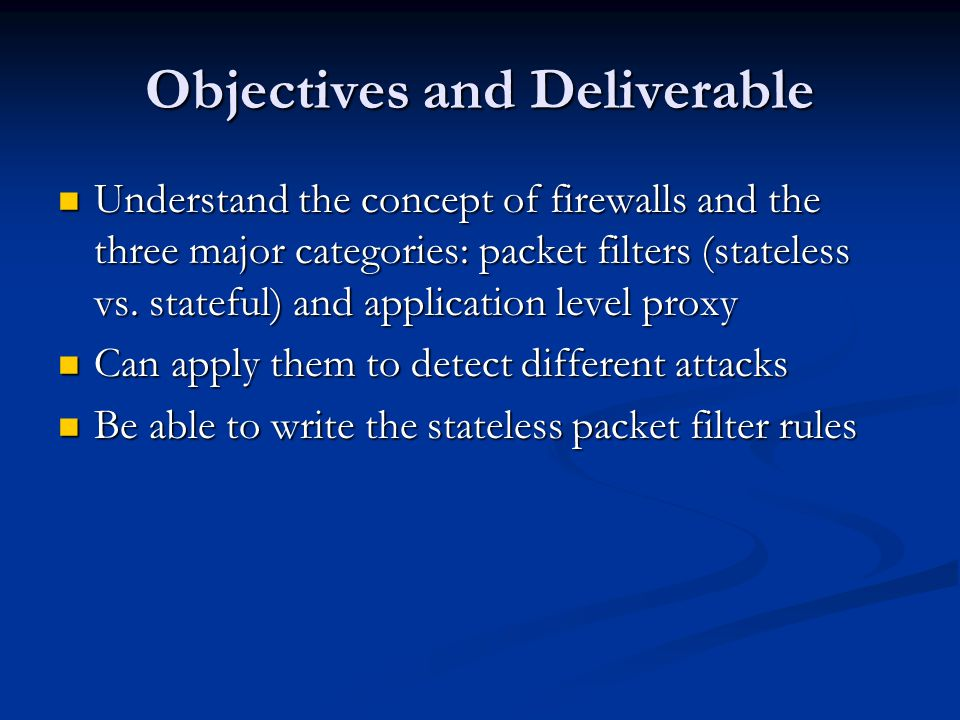 Objectives and Deliverable