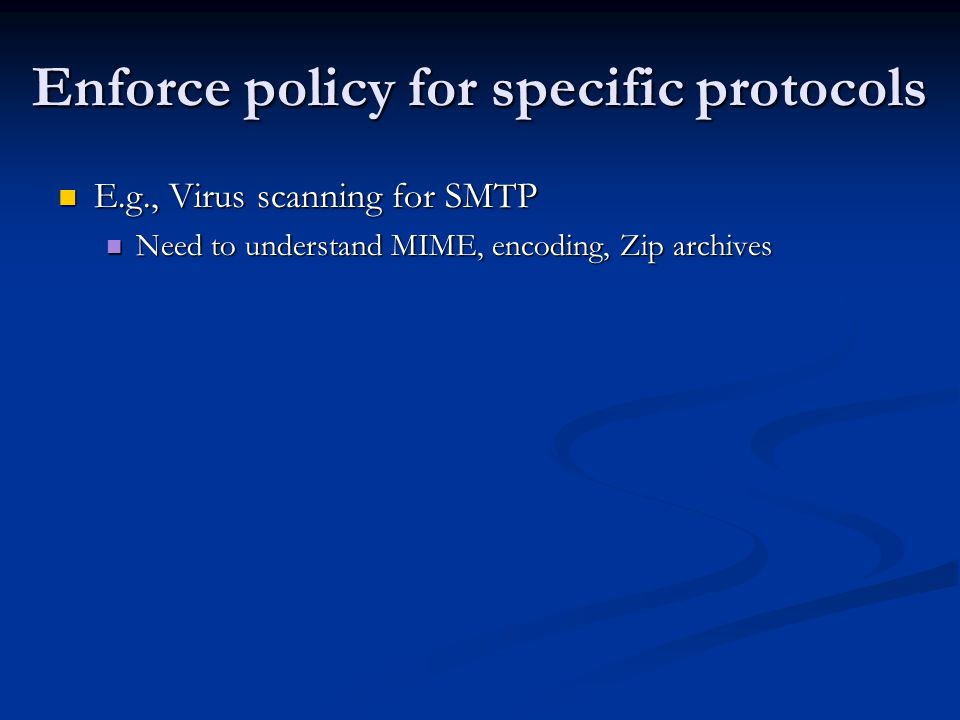 Enforce policy for specific protocols