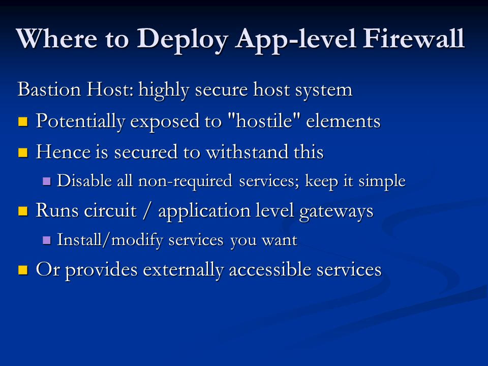 Where to Deploy App-level Firewall