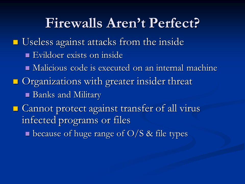 Firewalls Aren't Perfect
