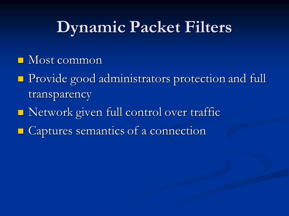 Dynamic Packet Filters