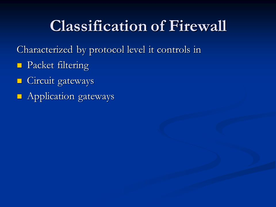 Classification of Firewall