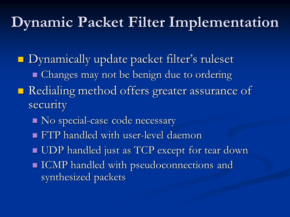 Dynamic Packet Filter Implementation