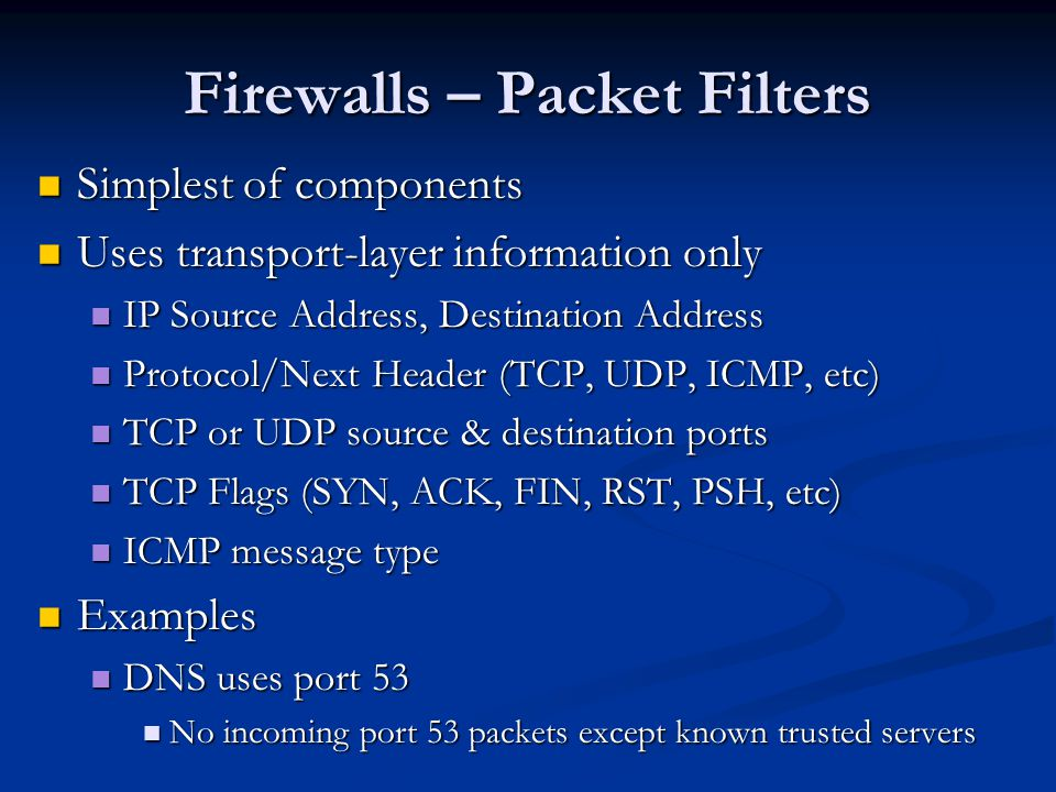 Firewalls – Packet Filters