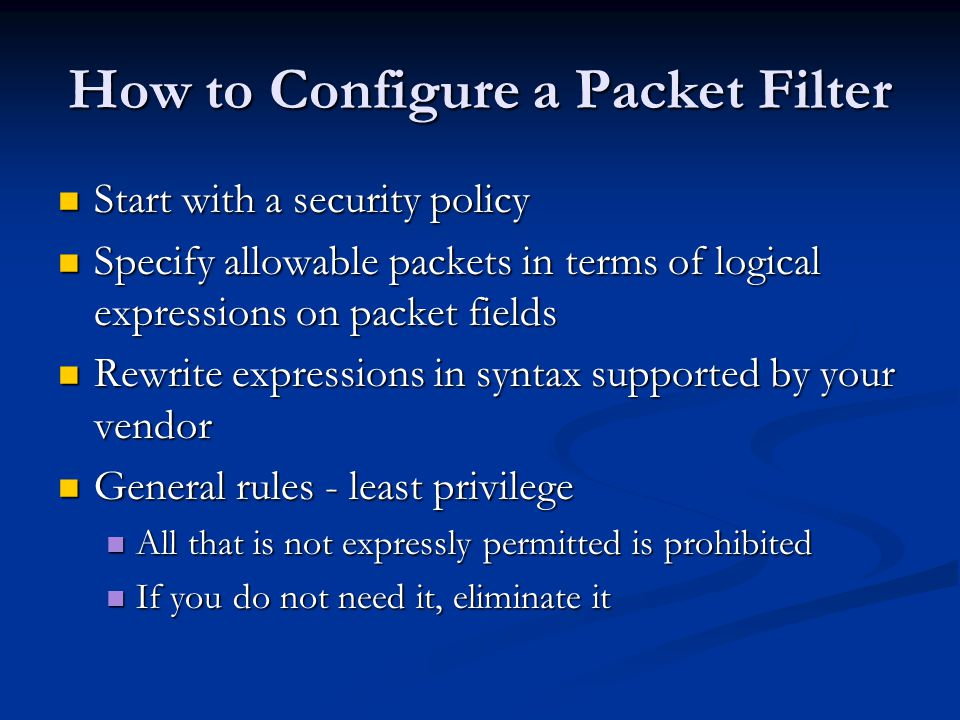 How to Configure a Packet Filter
