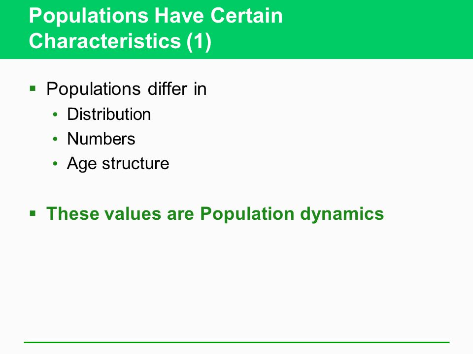 Populations Have Certain Characteristics (1)