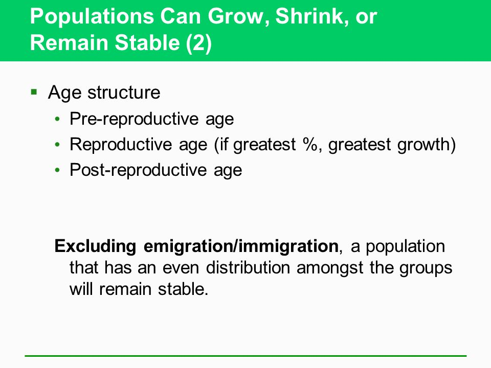 Populations Can Grow, Shrink, or Remain Stable (2)