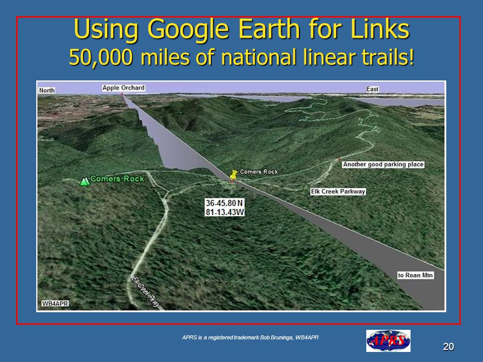 Using Google Earth for Links 50,000 miles of national linear trails!