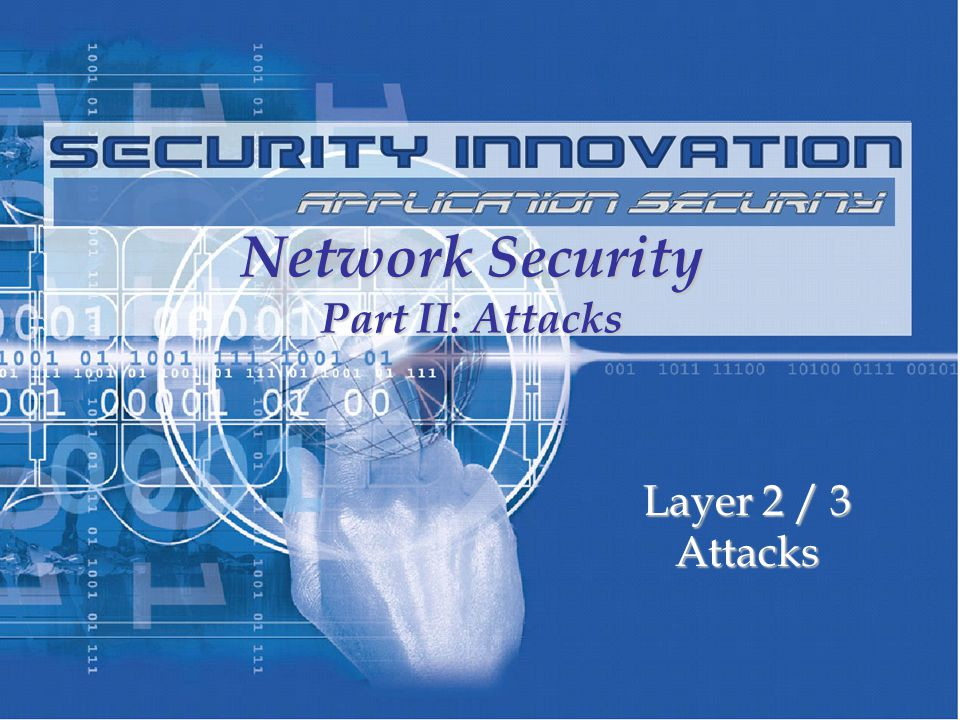 Network Security Part II: Attacks
