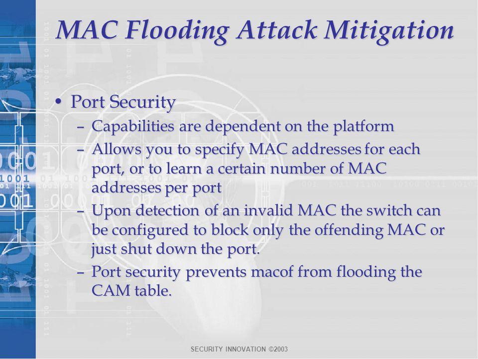 MAC Flooding Attack Mitigation