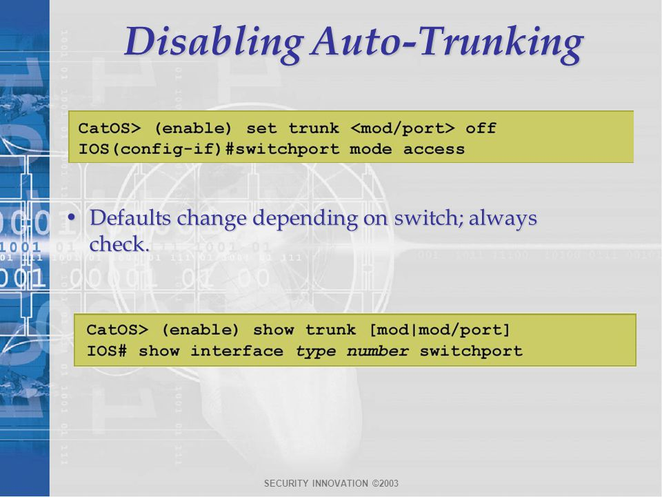 Disabling Auto-Trunking
