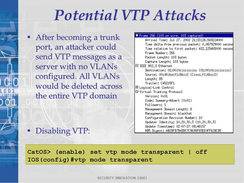 Potential VTP Attacks