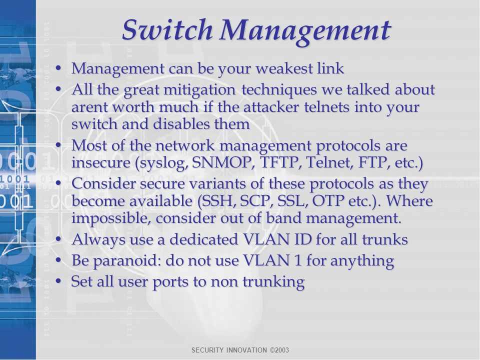 Switch Management Management can be your weakest link