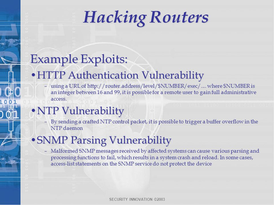 Hacking Routers Example Exploits: HTTP Authentication Vulnerability
