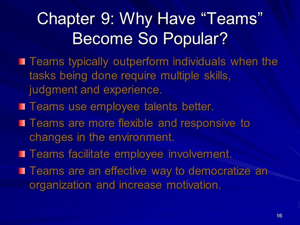 Chapter 9: Why Have Teams Become So Popular