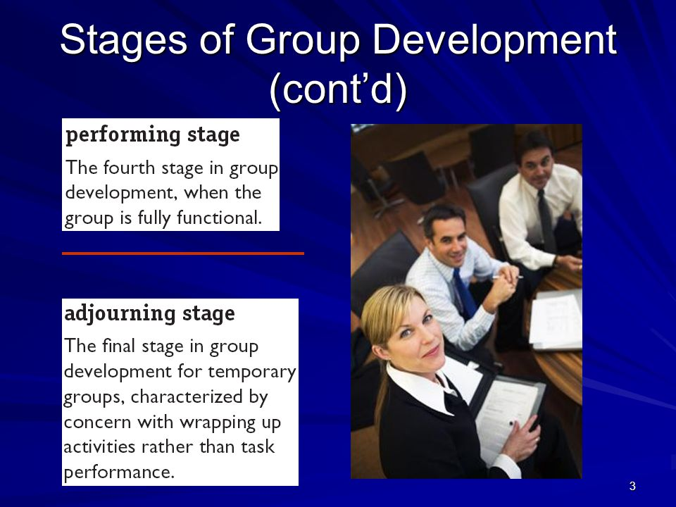 Stages of Group Development (cont'd)