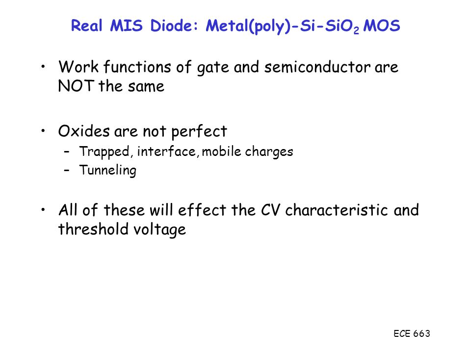 Real MIS Diode: Metal(poly)-Si-SiO2 MOS