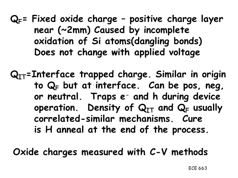 QF= Fixed oxide charge – positive charge layer