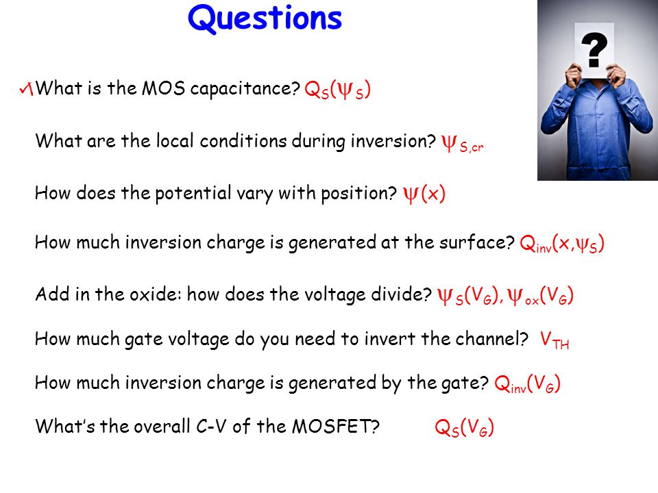 Questions What is the MOS capacitance QS(yS) W