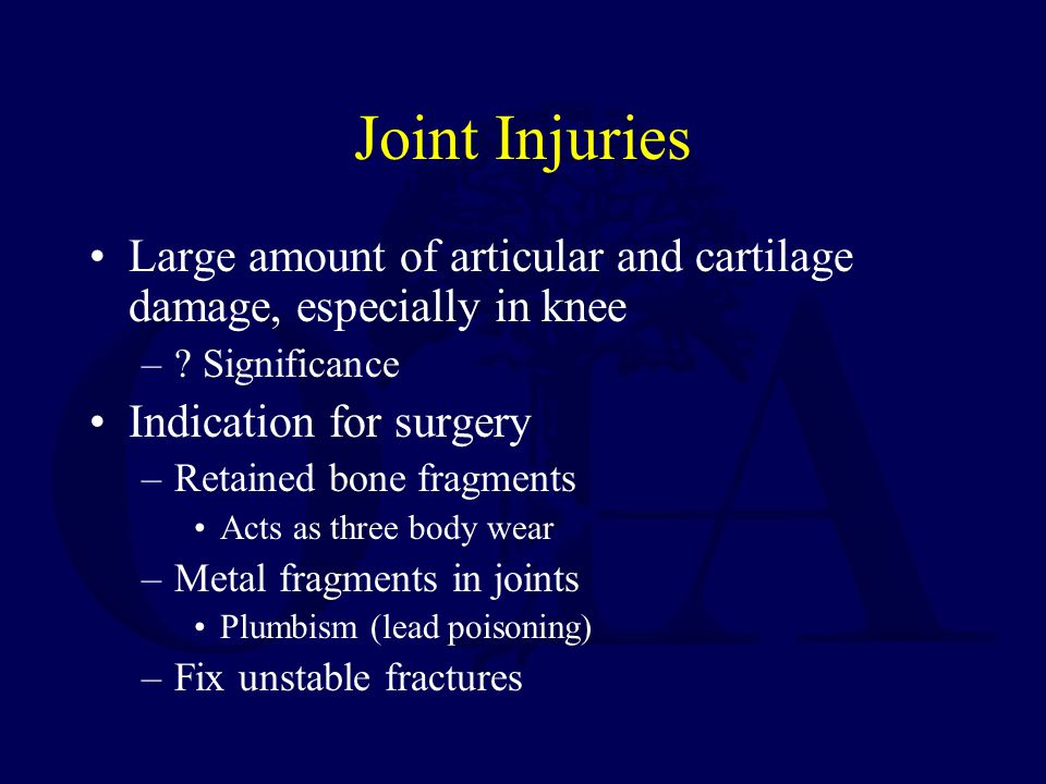 Joint Injuries Large amount of articular and cartilage damage, especially in knee. Significance.
